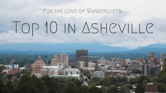 Top 10 in Asheville, North Carolina